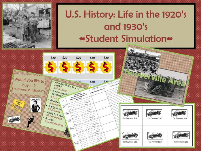 US History/Great Depression: Life in the 20's and 30's Student Simulation