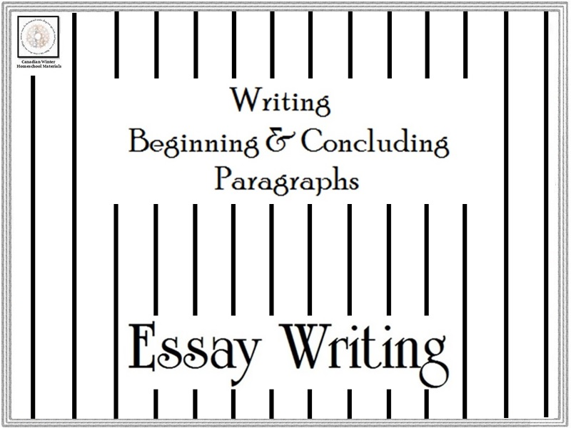 Essay Writing: Beginning & Concluding Paragraphs