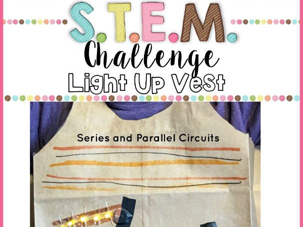 Electricity STEM Challenge (Series Circuits and Parallel Circuits)