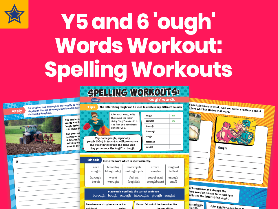 Years 5 And 6 'ough' Words Worksheet: Spelling Workouts