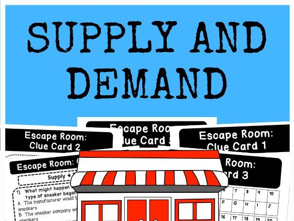 Supply and Demand - Escape Room