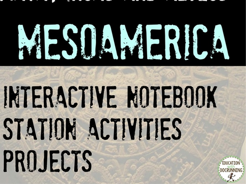 MesoAmerica Teacher Resource Bundle for Aztecs, Inca, and Maya