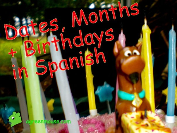 My Birthday in Spanish - How to say when it is ...