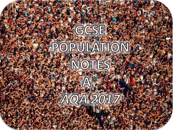 GCSE Geography Population Notes- A*-AQA