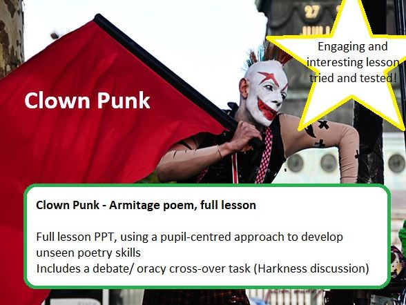 Unseen poetry lesson (debate / oracy cross over) - Clown Punk (Armitage)