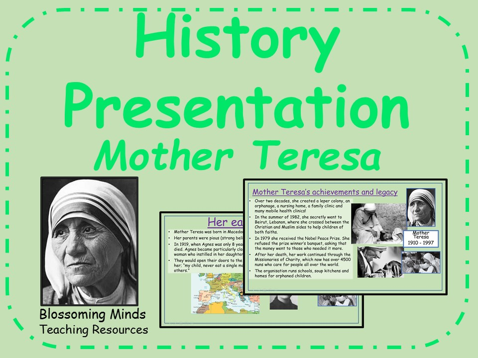 History/RE Presentation - Mother Teresa