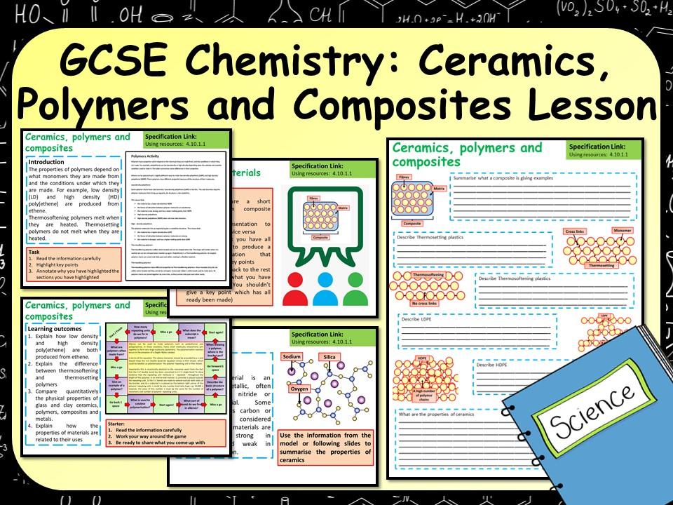 KS4 AQA GCSE Chemistry (Science) Ceramics, Polymers and Composites Lesson