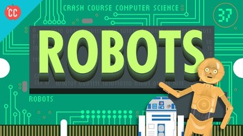 Crash Course Computer Science #37 Robots Q & A-Key