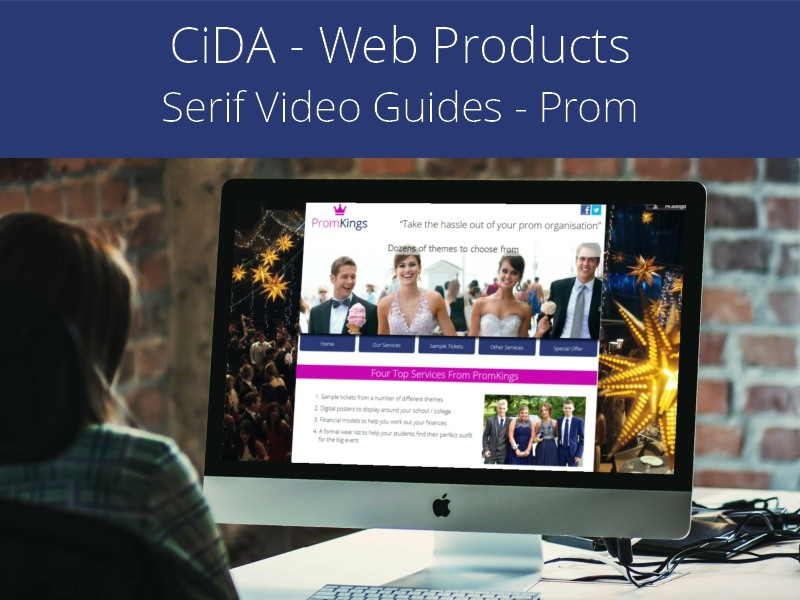 CiDA - Unit 1 - Developing Web Products - Serif Video Guides - School Prom