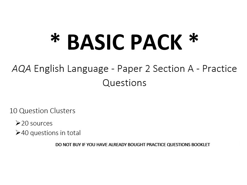 AQA English Language - Paper 2 Section A - Practice Questions *BASIC PACK* (Included w/ Booklets)
