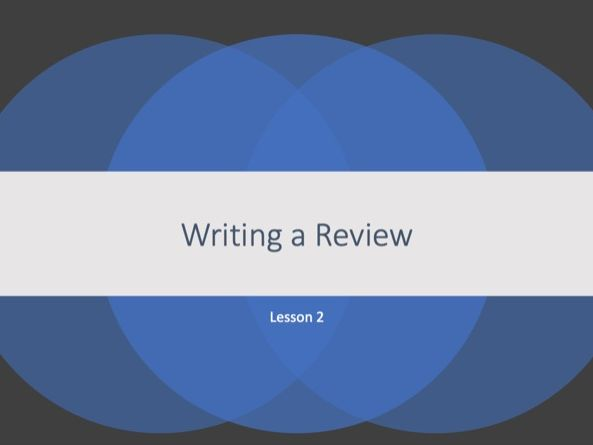 Writing a Review Lesson 2 (IGCSE English as a Second Language)