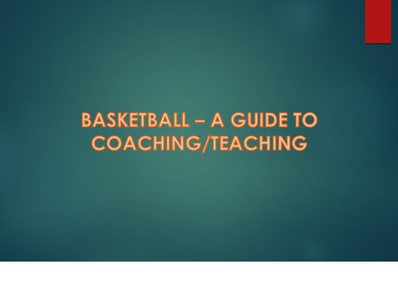 Basketball Guide to Teaching/Coaching