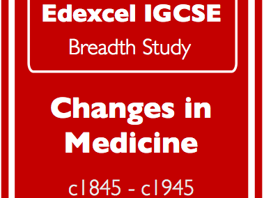 Edexcel IGCSE History: Medicine 1845-1945 class and revision activities