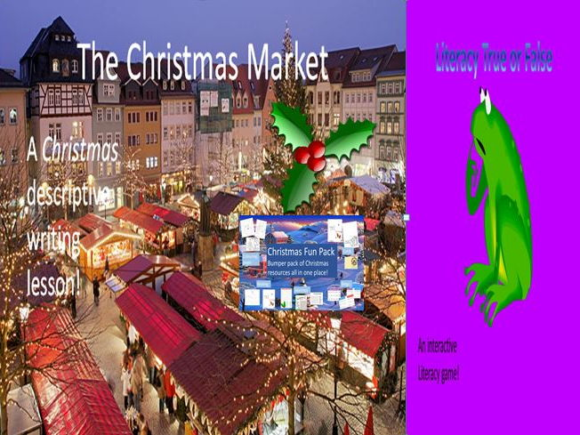 The Christmas Market Descriptive Writing lesson + Literacy and Christmas Resources