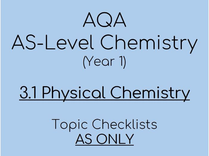 AQA A-Level Chemistry – AS 3.1 Physical Checklists