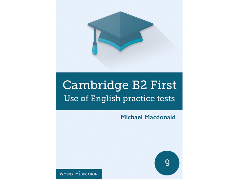 Cambridge FCE: B2 First Use of English Practice Test 9