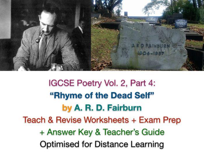 """Rhyme of the Dead Self"" (A. R. D. Fairburn) - IGCSE NO PREP TEACH + REVISE + ANSWERS"