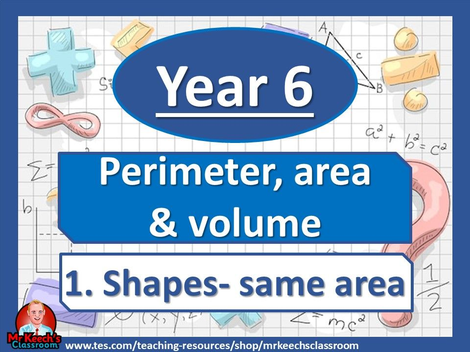 Year 6 - Perimeter, Area and Volume - Same area - White Rose Maths