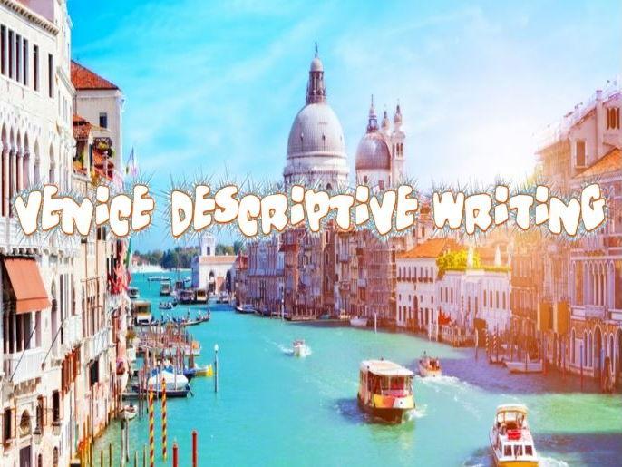 Venice – Descriptive Writing, Complete Lesson