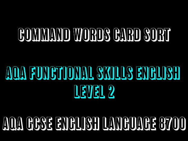 AQA GCSE English Language Functional Skills Command Words Card Sort