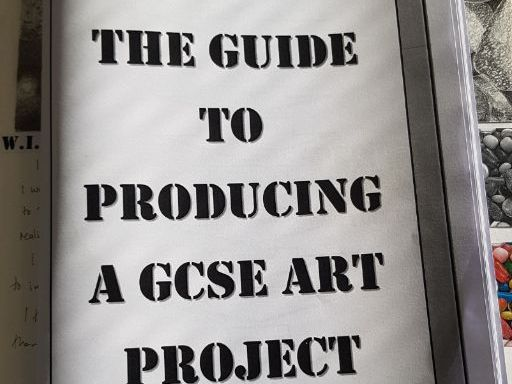 The Guide to Producing an Art GCSE Project.