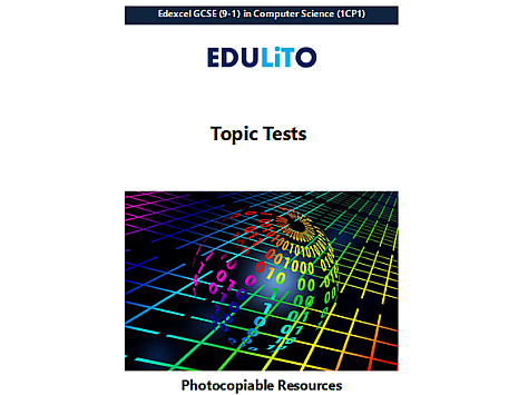 Edexcel GCSE Computer Science - End of Topic Tests