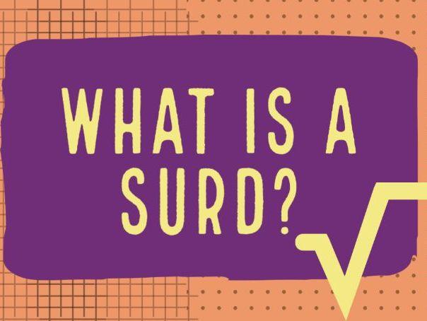 Video: What Is A Surd   |    Understanding Surds