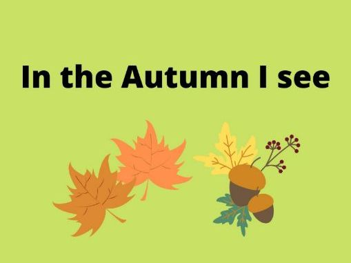 In the Autumn I See- Writing Frame