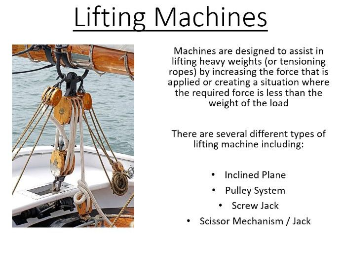 BTec Engineering - Lifting Machines (PowerPoint)