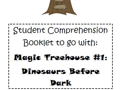 Magic Tree House Book 1 Dinosaurs Before Dark Comprehension Booklet