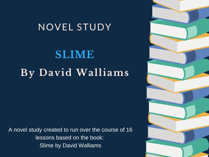 Slime - David Walliams Novel Study / Unit Plan