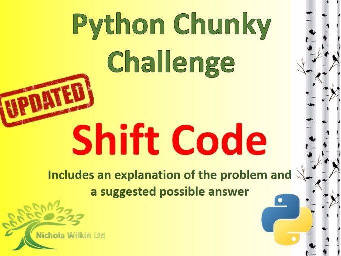 Python Shift Code  Chunky Challenge