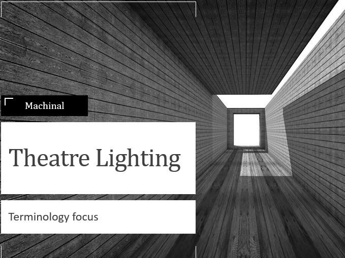 A Level Lighting Lesson - can be used as distance learning/ Covid isolation work