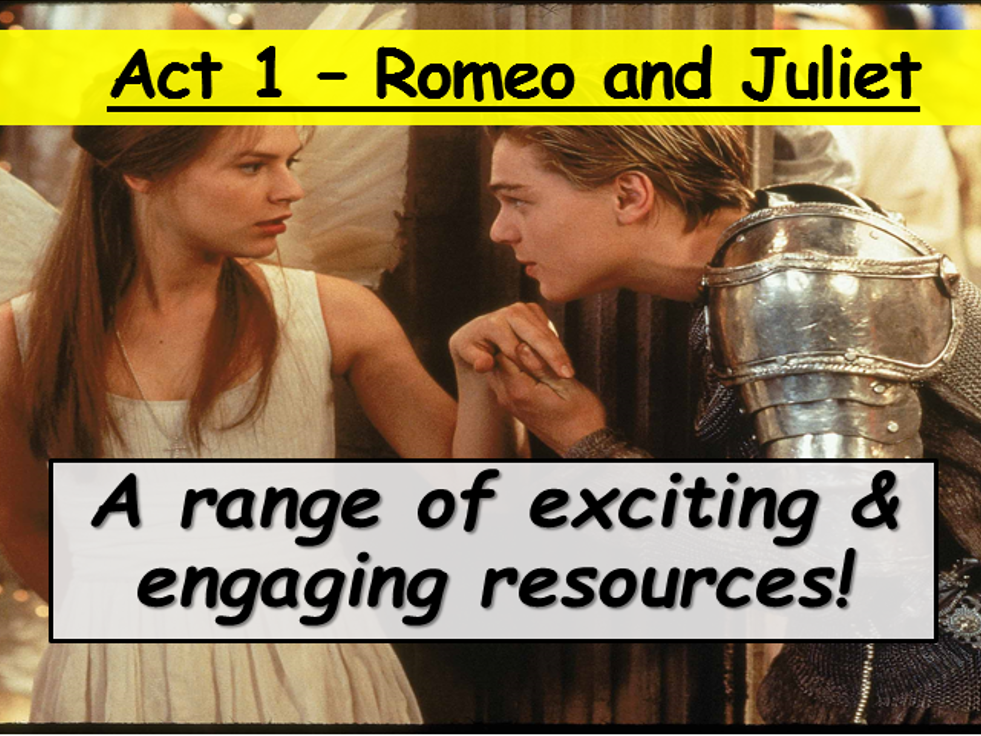 Romeo and Juliet - Act 1