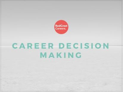 Career Decision Making: Careers/ PSHE. Transition Process