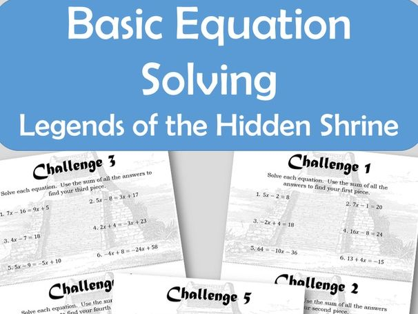 Basic Equation Solving - Legends of the Hidden Shrine