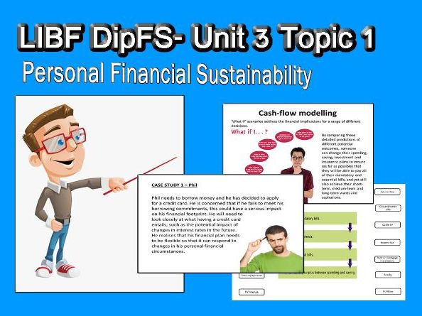 LIFB: DipFS Unit 3- Topic 1 Personal Financial Sustainability