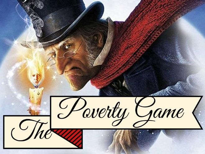 The Poverty Game - A Christmas Carol Context Skills