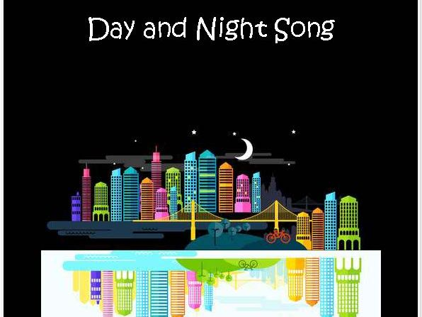 Day and Night Song