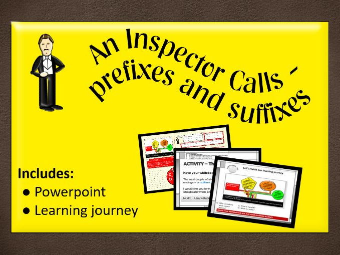 An Inspector Calls - SPaG lesson - prefixes and suffixes