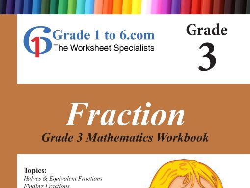 Fractions: Grade 3 Maths Workbook from www.Grade1to6.com Books