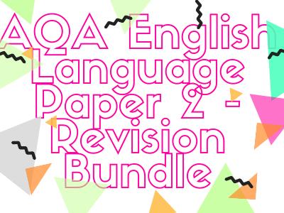 AQA GCSE English Language Paper 2 - COMPLETE REVISION BUNDLE