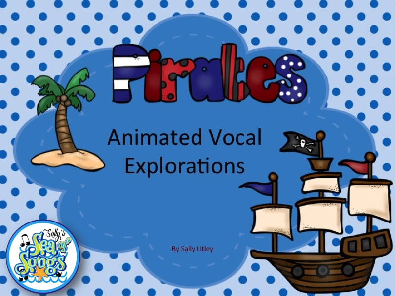 Pirates Animated Vocal Explorations and Worksheets