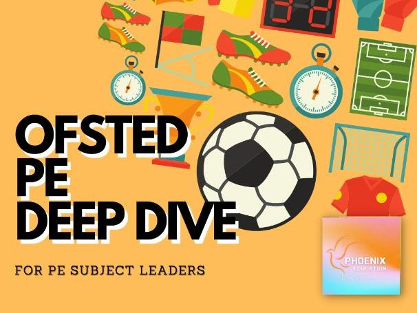 Ofsted PE Deep Dive