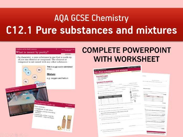 AQA GCSE Chemistry C12.1 Pure substances and mixtures