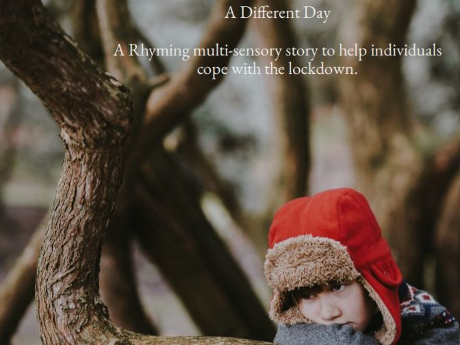 A Different Day - A Multisensory Poem to help Individuals Understand Covid-19
