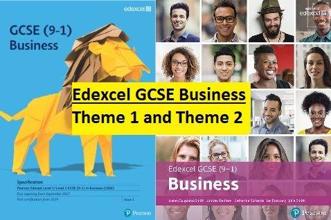 Edexcel GCSE Business (9-1) Theme 1 and Theme 2