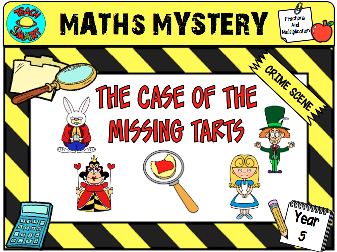 The case of the missing tarts Year 5 Maths Mystery
