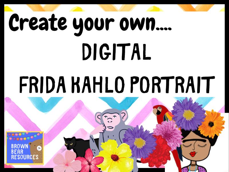 Frida Kahlo |Create your own digital art | PowerPoint | No Prep | KS2