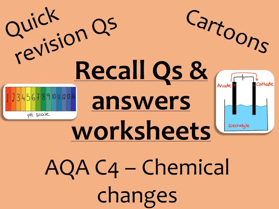AQA Chemistry GCSE C4 -  Chemical changes recall Qs
